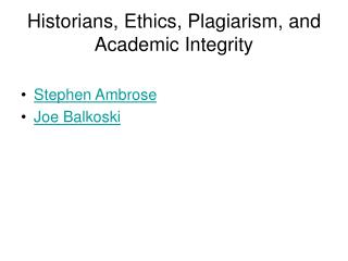 Historians, Ethics, Plagiarism, and Academic Integrity