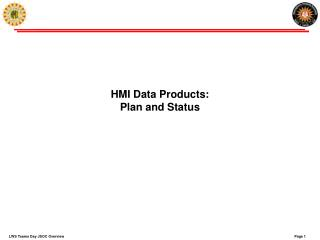 HMI Data Products: Plan and Status