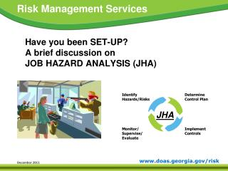 Have you been SET-UP? A brief discussion on  JOB HAZARD ANALYSIS (JHA)