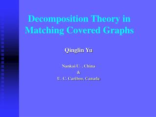 Decomposition Theory in Matching Covered Graphs