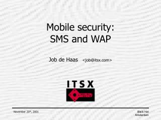 Mobile security: SMS and WAP
