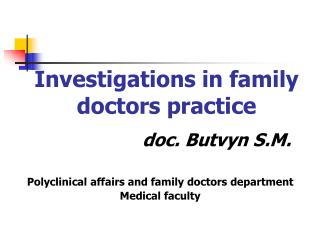 Investigations in family doctors practice