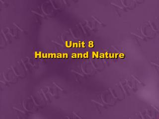 Unit 8 Human and Nature