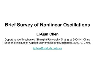 Brief Survey of Nonlinear Oscillations Li-Qun Chen