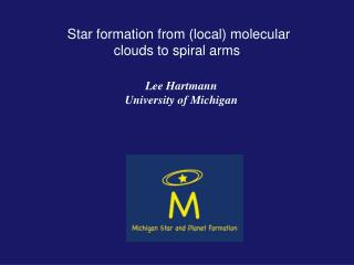 Star formation from (local) molecular clouds to spiral arms