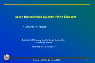 About Discontinuous Galerkin Finite Elements