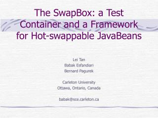 The SwapBox: a Test Container and a Framework for Hot-swappable JavaBeans