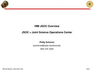 HMI JSOC Overview JSOC = Joint Science Operations Center