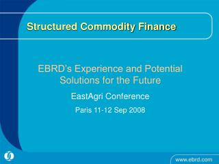 Structured Commodity Finance