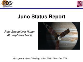 Juno Status Report