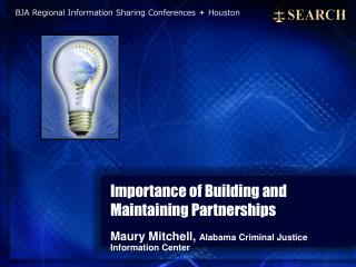 Importance of Building and Maintaining Partnerships