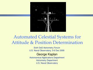 Automated Celestial Systems for Attitude & Position Determination