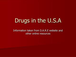 Drugs in the U.S.A