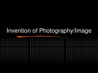 Invention of Photography/Image