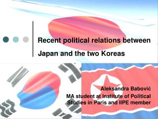 Recent political relations between Japan and the two Koreas