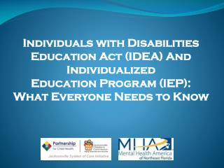 Individuals with Disabilities Education Act (IDEA) And Individualized  Education Program (IEP):