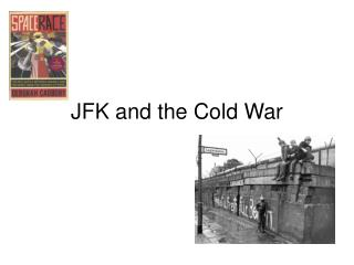 JFK and the Cold War