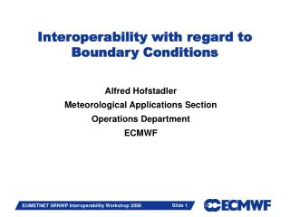 Interoperability with regard to  Boundary Conditions