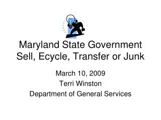 Maryland State Government Sell, Ecycle, Transfer or Junk