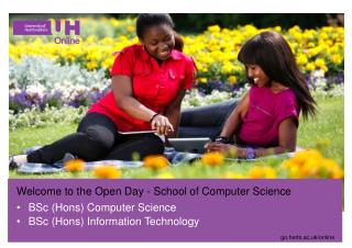 Welcome to the Open Day - School of Computer Science BSc ( Hons )  Computer Science