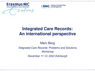 Integrated Care Records: An international perspective