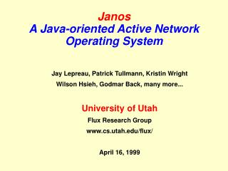 Janos A Java-oriented Active Network Operating System