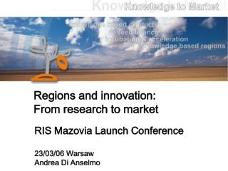 Regions and innovation: From research to market