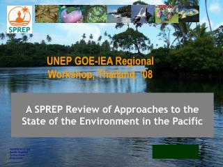 A SPREP Review of Approaches to the State of the Environment in the Pacific