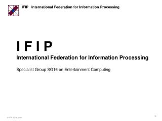 I F I P International Federation for Information Processing