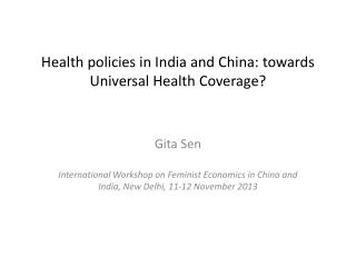Health policies in India and China: towards Universal Health Coverage?