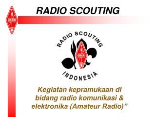 RADIO SCOUTING