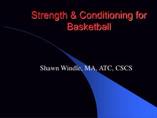 Strength & Conditioning for Basketball