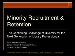 Minority Recruitment & Retention: