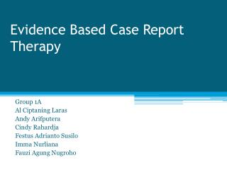 Evidence Based Case Report Therapy