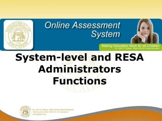System-level and RESA Administrators Functions