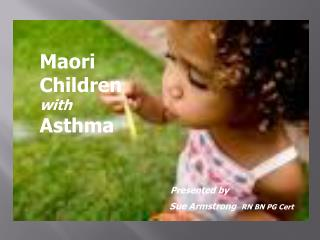Maori Children  with Asthma