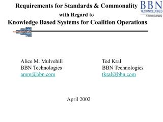 Requirements for Standards & Commonality with Regard to