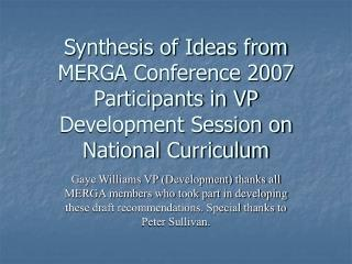 In Developing a National Curriculum: Need to Attend To