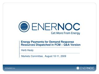 Energy Payments for Demand Response Resources Dispatched in FCM – Q&A Version