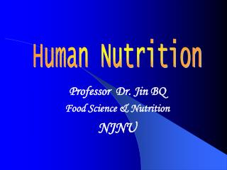 Professor  Dr. Jin BQ Food Science & Nutrition NJNU
