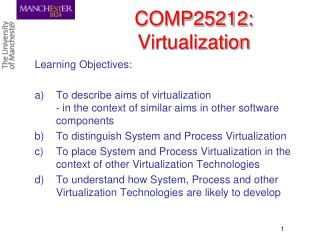 COMP25212: Virtualization