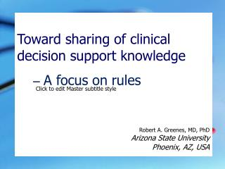 Toward sharing of clinical decision support knowledge