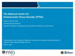 The National Center for  Posttraumatic Stress Disorder (PTSD)