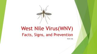 West Nile Virus(WNV)