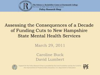 Assessing the Consequences of a Decade of Funding Cuts to New Hampshire  State Mental Health Services