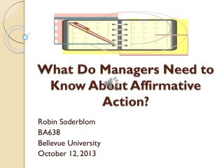 What Do Managers Need to Know About Affirmative Action?