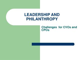 LEADERSHIP AND PHILANTHROPY