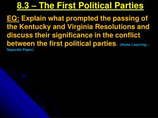 8.3 – The First Political Parties