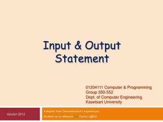 Input & Output Statement