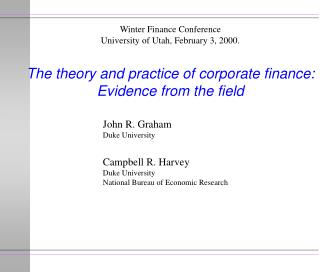 The theory and practice of corporate finance: Evidence from the field